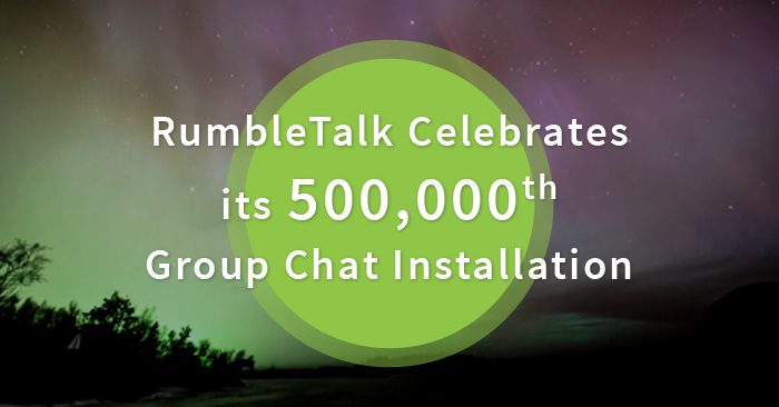 500,000 Group Chat Installations